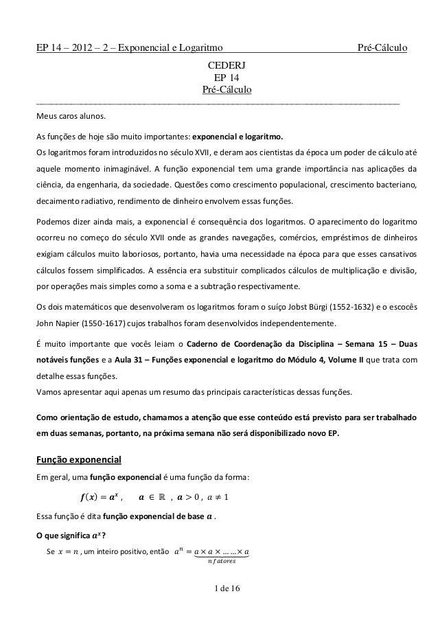 1 de 16EP 14 – 2012 – 2 – Exponencial e Logaritmo Pré-CálculoCEDERJEP 14Pré-Cálculo_______________________________________...