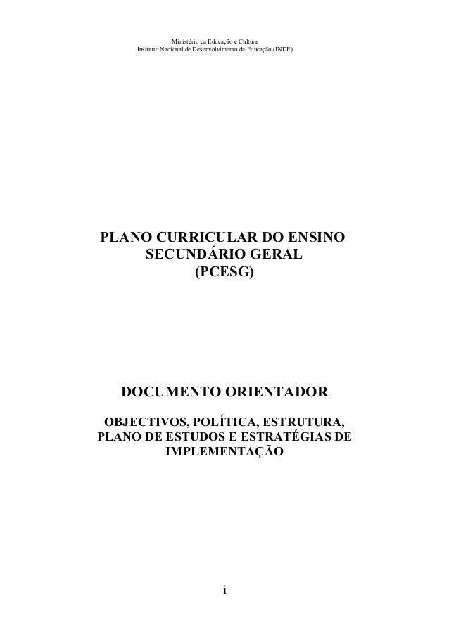 Ministério da Educação e Cultura Instituto Nacional de Desenvolvimento da Educação (INDE) PLANO CURRICULAR DO ENSINO SECUN...