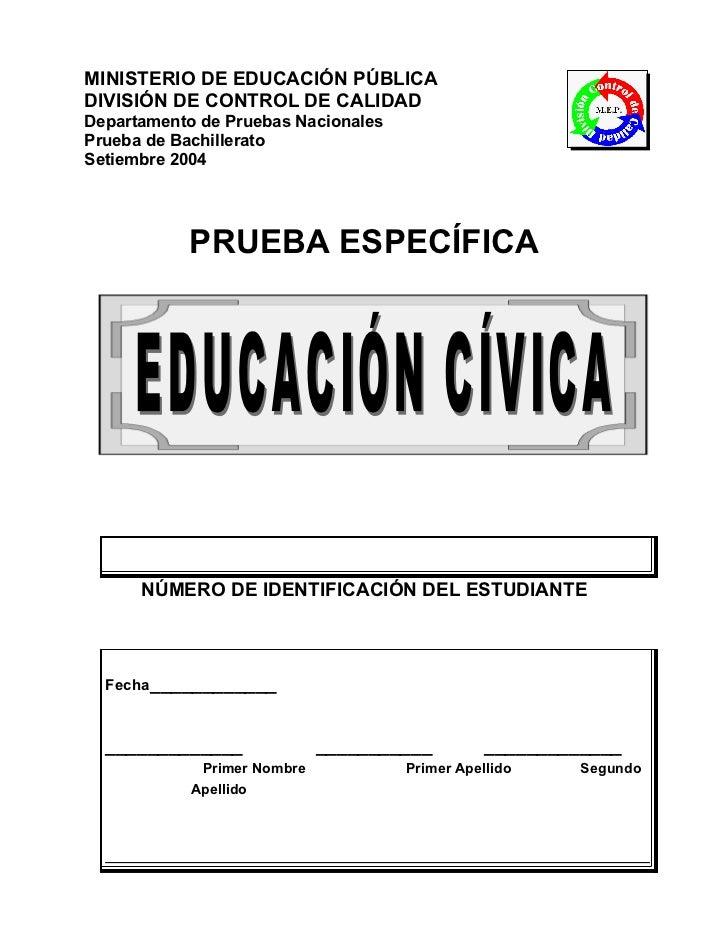 MINISTERIO DE EDUCACIÓN PÚBLICADIVISIÓN DE CONTROL DE CALIDADDepartamento de Pruebas NacionalesPrueba de BachilleratoSetie...