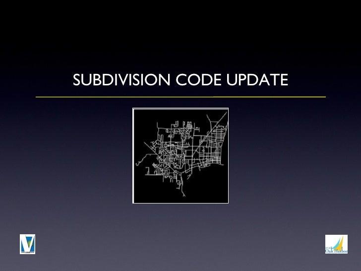 <ul><li>SUBDIVISION CODE UPDATE </li></ul>