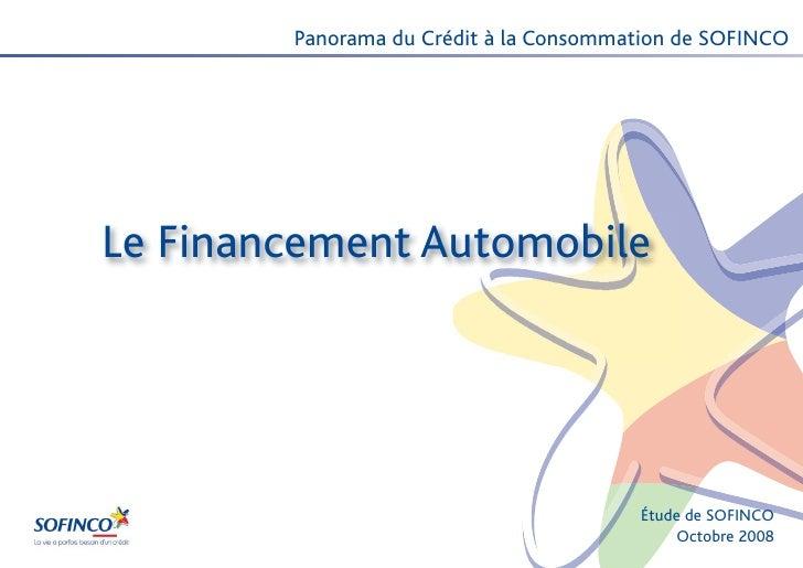 Panorama du Crédit à la Consommation de SOFINCOLe Financement Automobile                                        Étude de S...
