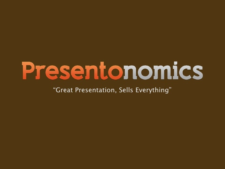 """Great Presentation, Sells Everything"""