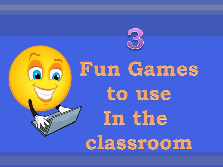 3 fun games to use in the classroom