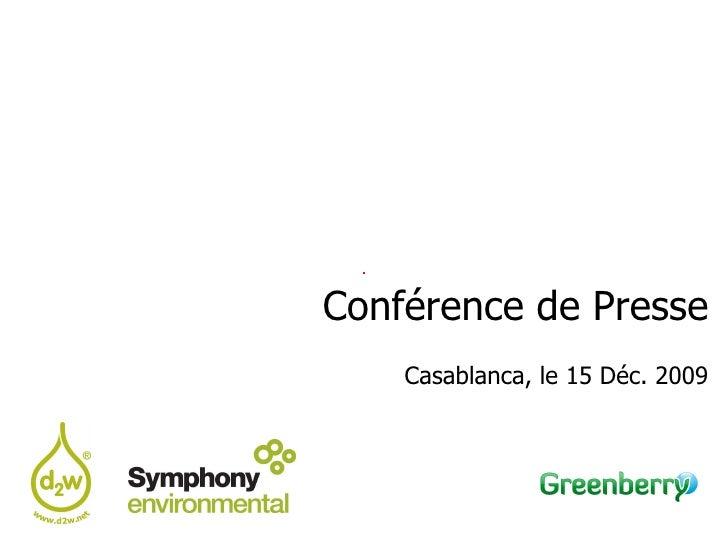 Conférence de Presse Casablanca, le 15 Déc. 2009