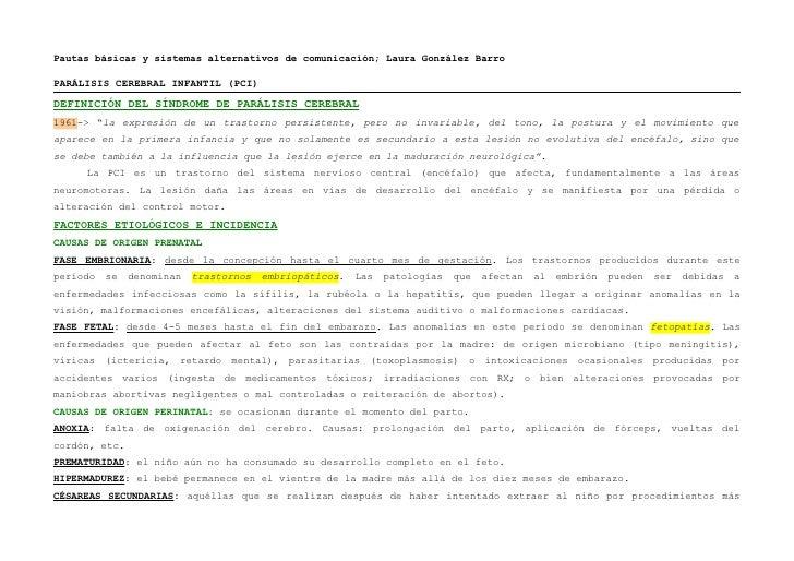 Pautas básicas y sistemas alternativos de comunicación; Laura González BarroPARÁLISIS CEREBRAL INFANTIL (PCI)DEFINICIÓN DE...