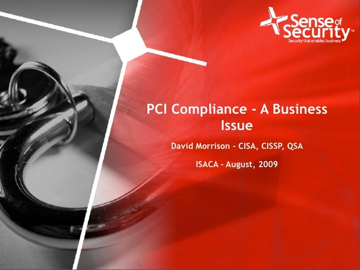 PCI Compliance - A Business                                             Issue                                     David Mo...