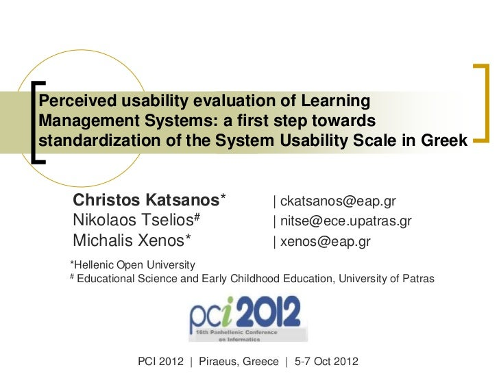 Perceived usability evaluation of Learning Management Systems: a first step towards standardization of the System Usabilit...