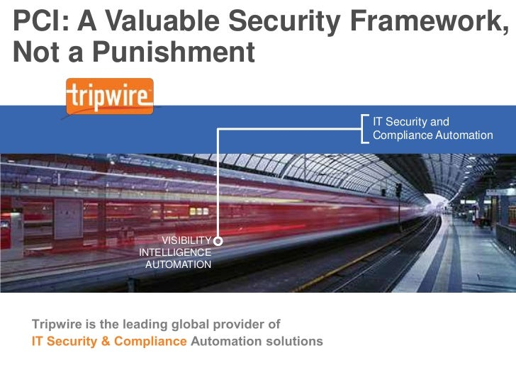 PCI: A Valuable Security Framework, Not a Punishment