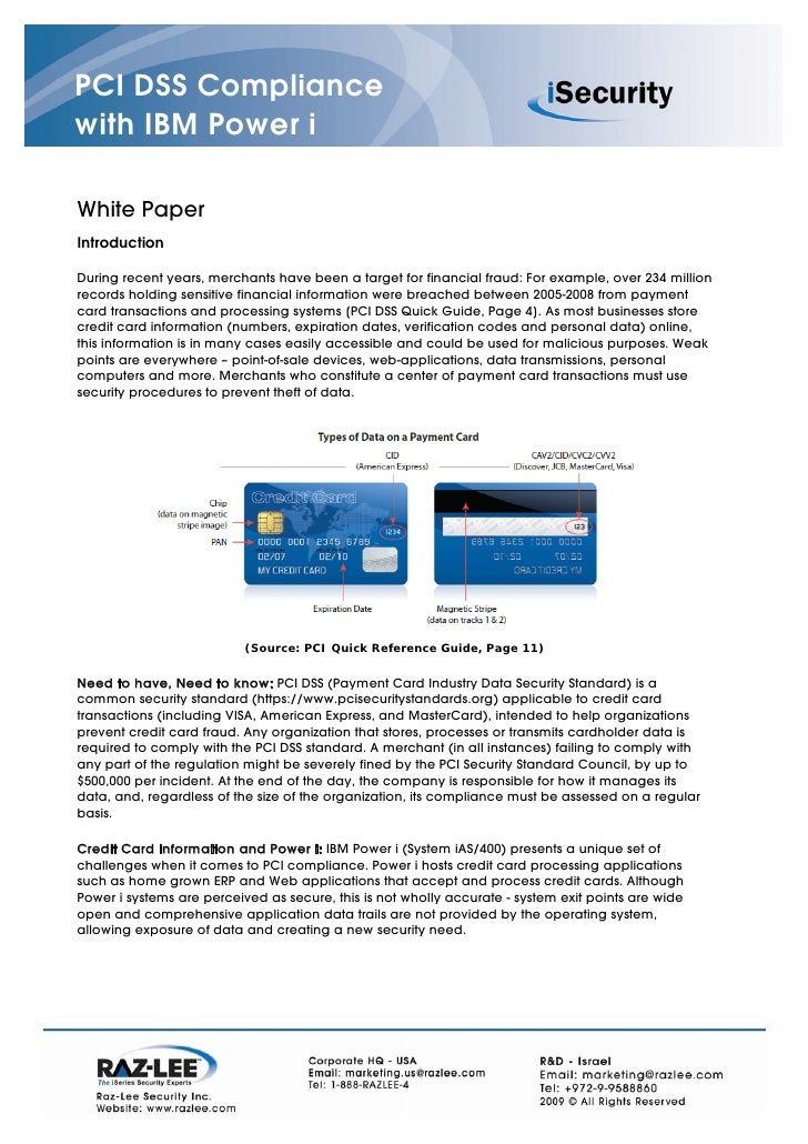 PCI DSS Compliance with IBM Power i  White Paper Introduction  During recent years, merchants have been a target for finan...