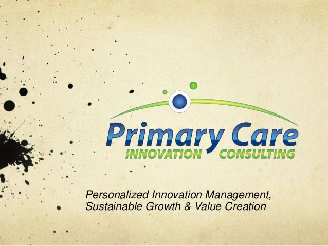Personalized Innovation Management,Sustainable Growth & Value Creation
