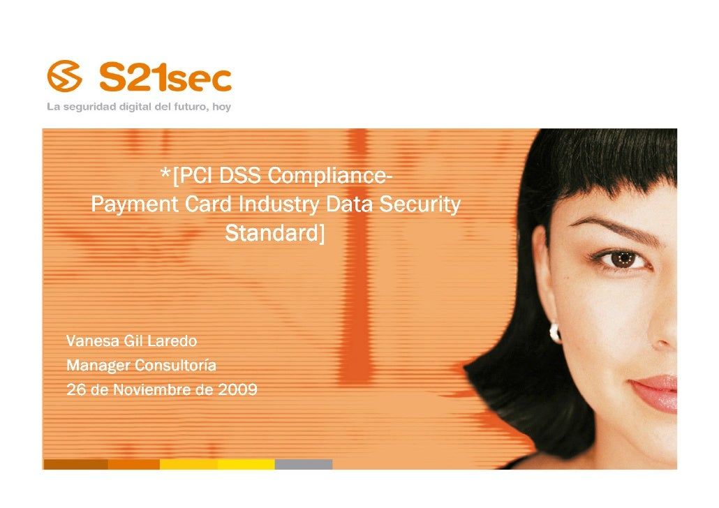 Compliance-        *[PCI DSS Compliance-   Payment Card Industry Data Security              Standard]    Vanesa Gil Laredo...