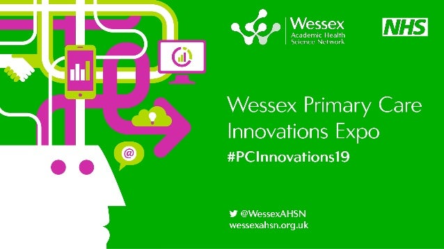 Matthew Williams Programme Manager Primary Care Innovations Wessex AHSN