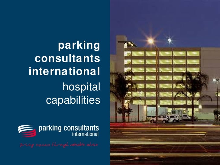 parking  consultants international       hospital    capabilities