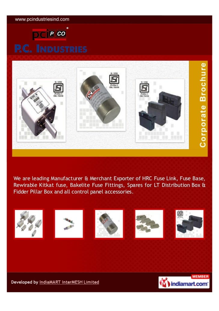 We are leading Manufacturer & Merchant Exporter of HRC Fuse Link, Fuse Base,Rewirable Kitkat fuse, Bakelite Fuse Fittings,...
