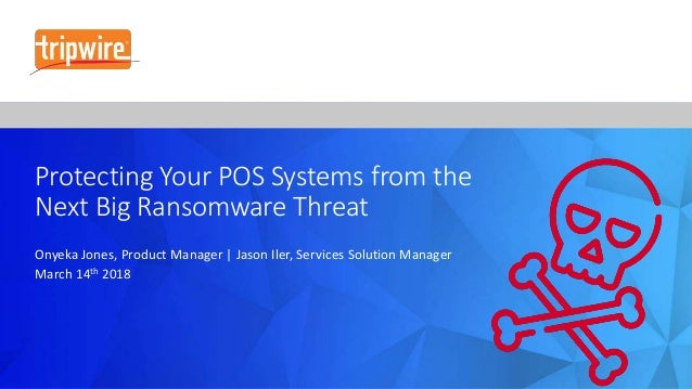 Protecting Your POS Systems from the Next Big Ransomware Threat