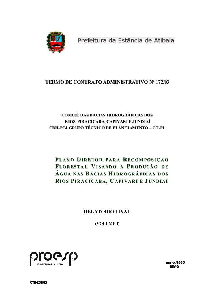 TERMO DE CONTRATO ADMINISTRATIVO Nº 172/03                   COM ITÊ DAS BACIAS HIDROGRÁFI CAS DOS                    RIOS...