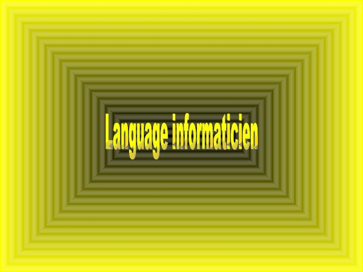 Language informaticien