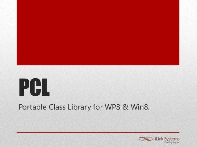 PCL Portable Class Library for WP8 & Win8.