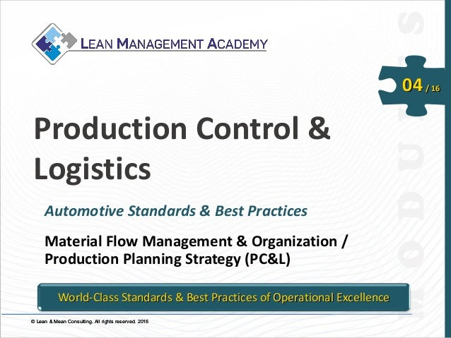 © Lean & Mean Consulting. All rights reserved. 2015© Lean & Mean Consulting. All rights reserved. 2016 04/ 16 Production C...