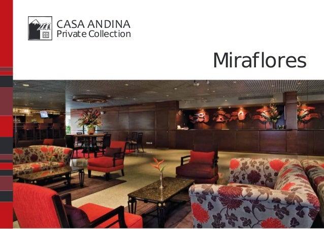 CASA ANDINAPrivate Collection                     Miraflores