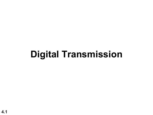 4.1 Digital Transmission