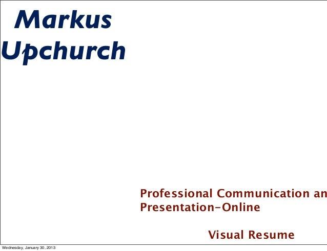 MarkusUpchurch                              Professional Communication an                              Presentation-Online...