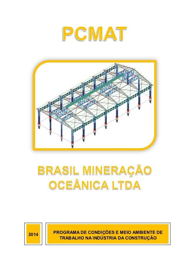 2014 PROGRAMA DE CONDIÇÕES E MEIO AMBIENTE DE TRABALHO NA INDÚSTRIA DA CONSTRUÇÃO