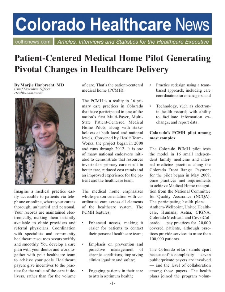 ®Patient-Centered Medical Home Pilot GeneratingPivotal Changes in Healthcare DeliveryBy Marjie Harbrecht, MD              ...