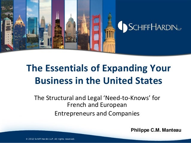 The Essentials of Expanding Your  Business in the United States       The Structural and Legal 'Need-to-Knows' for        ...
