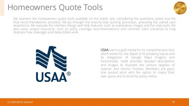 Homeowners Quote Tools 10 We examine the homeowners quote tools available on the public site, considering the questions as...
