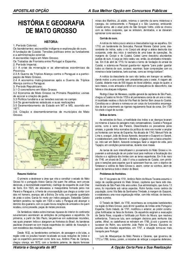 APOSTILAS OPÇÃO A Sua Melhor Opção em Concursos Públicos História e Geografia do MT A Opção Certa Para a Sua Realização1 H...