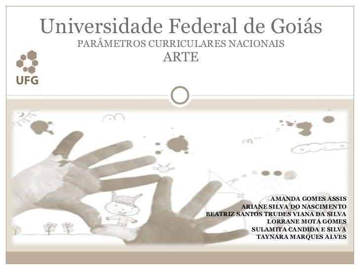 AMANDA GOMES ASSIS ARIANE SILVA DO NASCIMENTO BEATRIZ SANTOS TRUDES VIANA DA SILVA LORRANE MOTA GOMES SULAMITA CANDIDA E S...