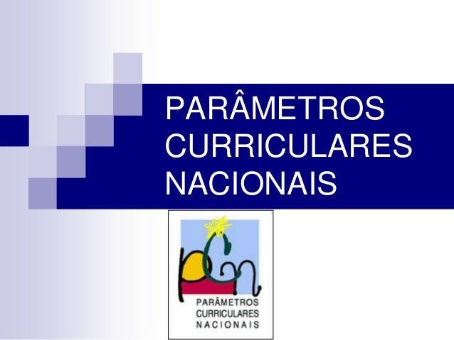 PARÂMETROSCURRICULARESNACIONAIS