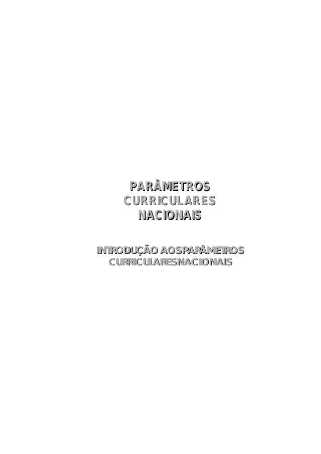 INTRODUÇÃO AOS PARÂMETROSCURRICULARES NACIONAISINTRODUÇÃO AOS PARÂMETROSCURRICULARES NACIONAISPARÂMETROSCURRICULARESNACION...