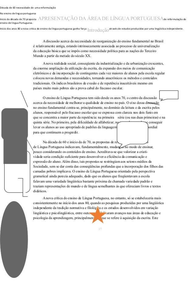 Década de 60 necessidade de uma reformulação  No ensino de língua portuguesa  Inicio da década de 70 proposta APRESENTAÇÃO...