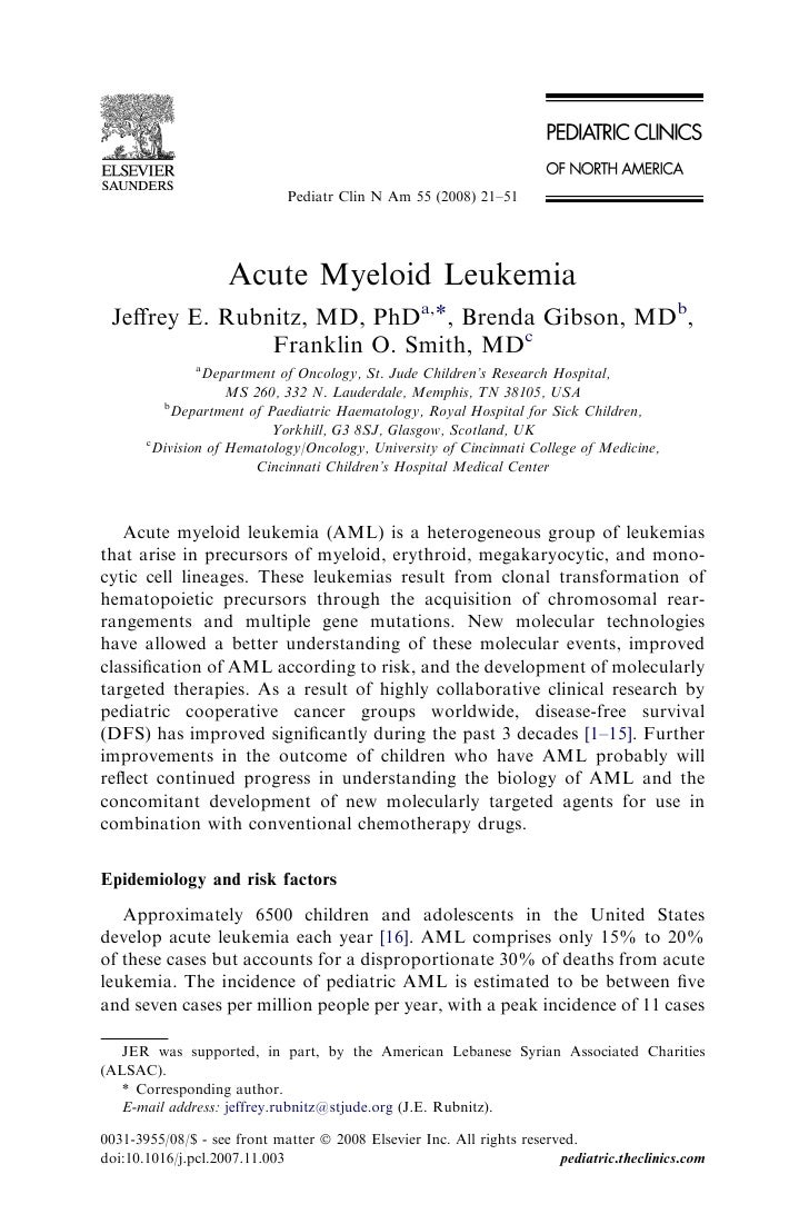 Pediatr Clin N Am 55 (2008) 21–51                    Acute Myeloid Leukemia Jeffrey E. Rubnitz, MD, PhDa,*, Brenda Gibson, ...