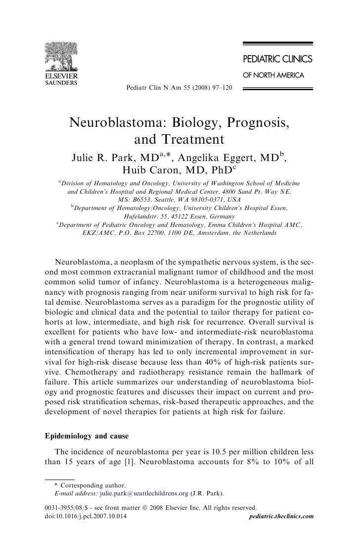 Pediatr Clin N Am 55 (2008) 97–120        Neuroblastoma: Biology, Prognosis,                  and Treatment         Julie ...