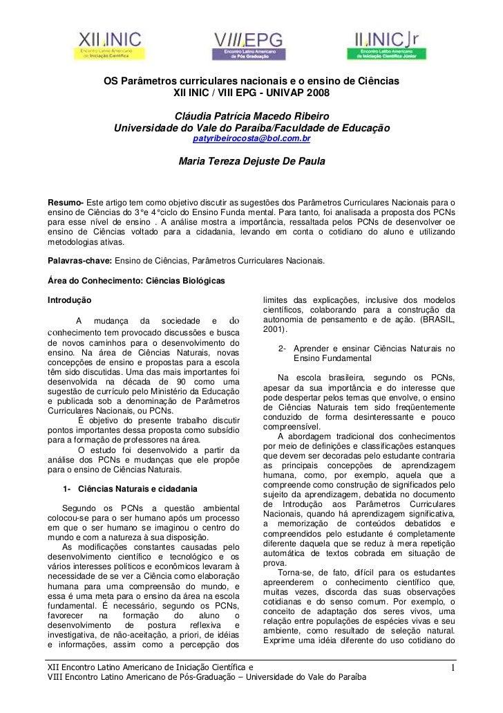 OS Parâmetros curriculares nacionais e o ensino de Ciências                           XII INIC / VIII EPG - UNIVAP 2008   ...