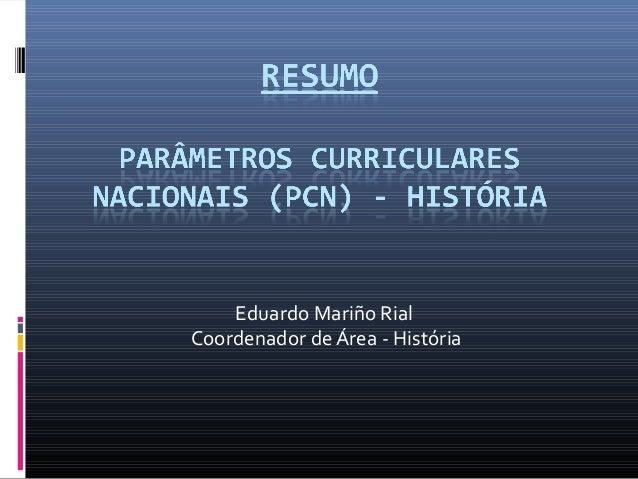 Eduardo Mariño RialCoordenador de Área - História