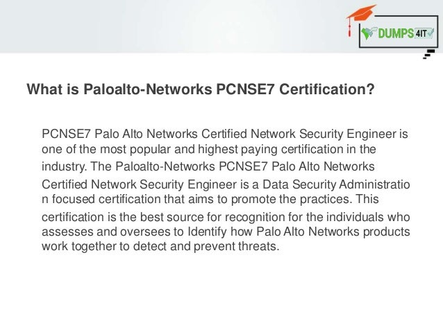 Pcnse7 palo alto networks real exam with braindumps questions