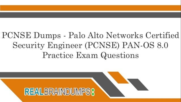 Paloalto Networks PCNSE Dumps Question Answers | Latest Paloalto Netw…