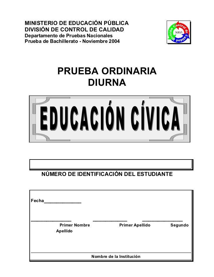 MINISTERIO DE EDUCACIÓN PÚBLICADIVISIÓN DE CONTROL DE CALIDADDepartamento de Pruebas NacionalesPrueba de Bachillerato - No...