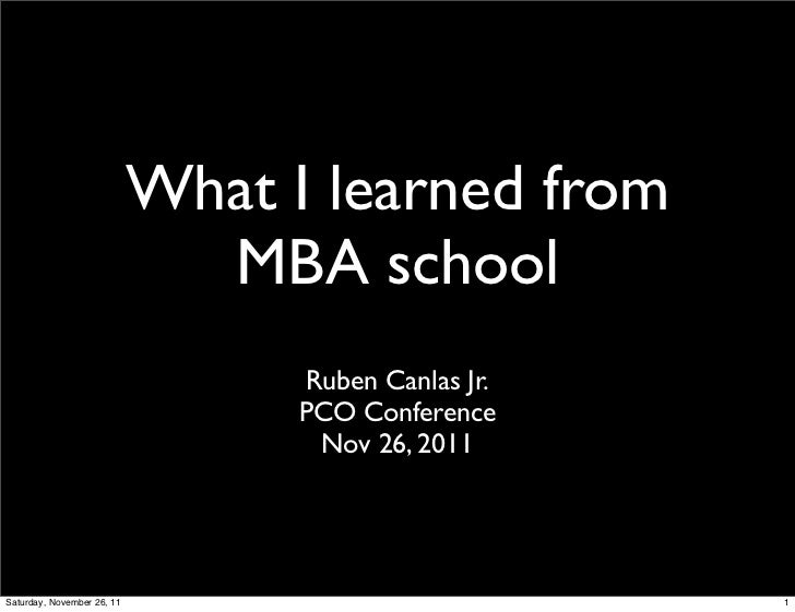What I learned from                              MBA school                                  Ruben Canlas Jr.             ...