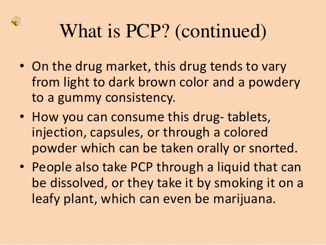 The Effects of PCP Use