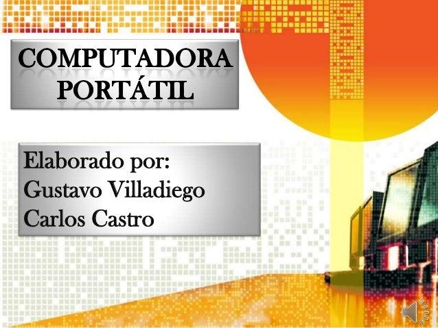 Elaborado por:Gustavo VilladiegoCarlos Castro