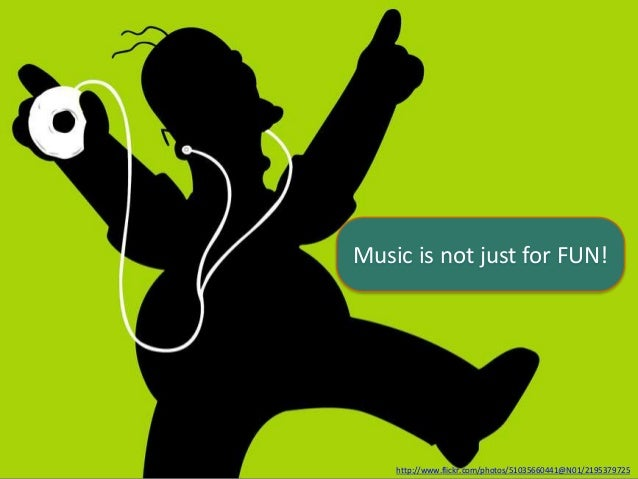 Music is not just for FUN! http://www.flickr.com/photos/51035660441@N01/2195379725