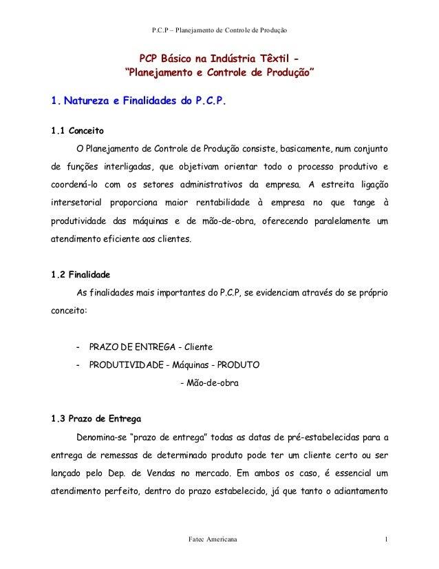 """P.C.P – Planejamento de Controle de Produção PCP Básico na Indústria Têxtil - """"Planejamento e Controle de Produção"""" 1. Nat..."""