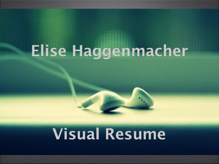 Elise Haggenmacher  Visual Resume