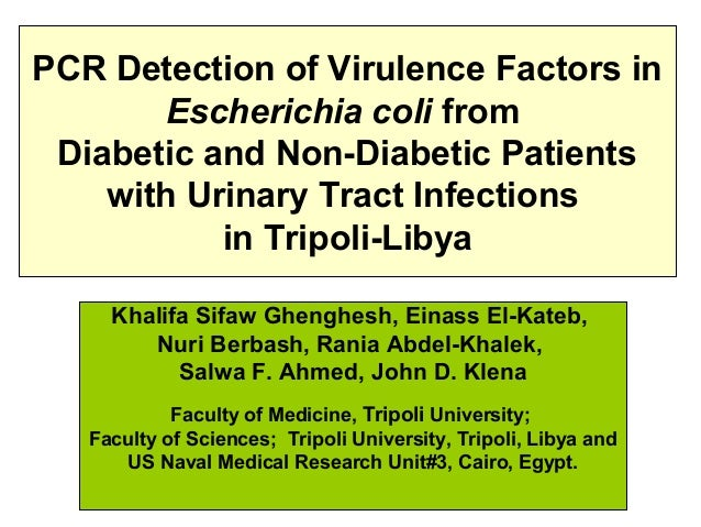 PCR Detection of Virulence Factors in Escherichia coli from Diabetic and Non-Diabetic Patients with Urinary Tract Infectio...