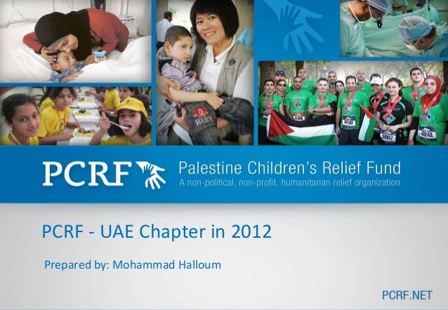 PCRF - UAE Chapter in 2012Prepared by: Mohammad Halloum